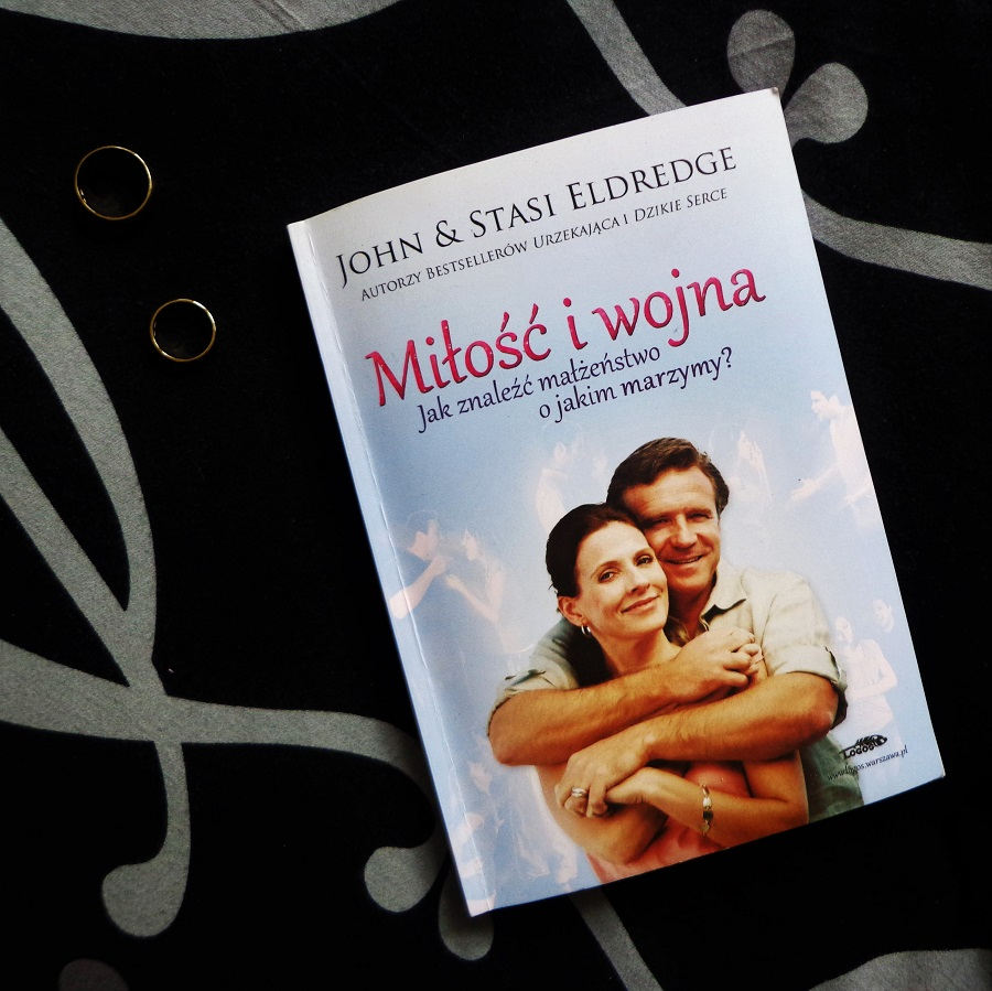 Miłość iwojna - John iStasi Eldredge