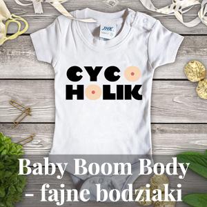 Baby Boom Body - fajne bodziaki