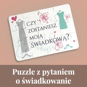 """Puzzle dla świadkowej z pytaniem o świadkowanie: """"Czy zostaniesz moją świadkową?"""""""