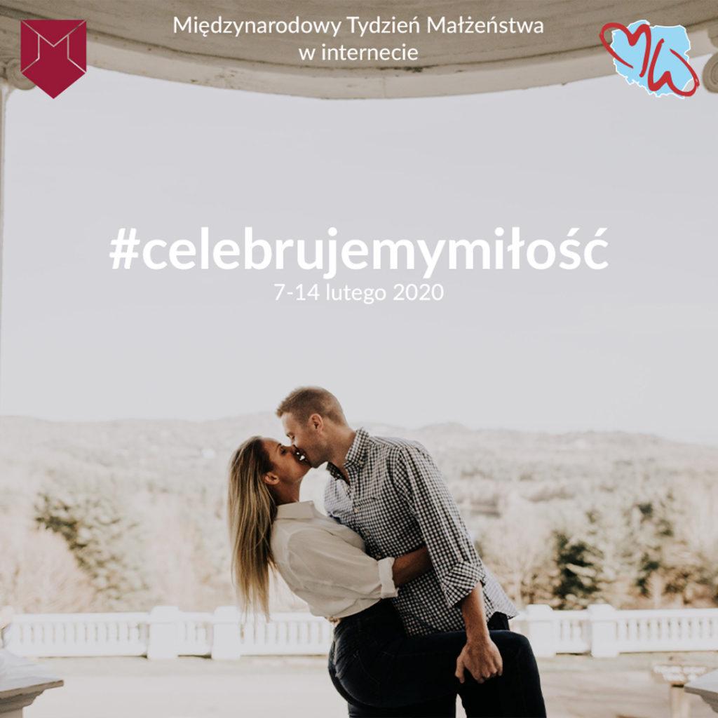 Celebrujemy miłość - blogowa akcja #celebrujemymiłość zokazji MTM 2020