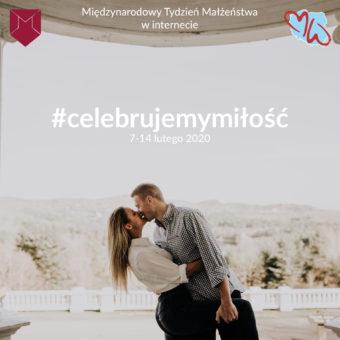 Celebrujemy miłość – blogowa akcja #celebrujemymiłość zokazji MTM 2020
