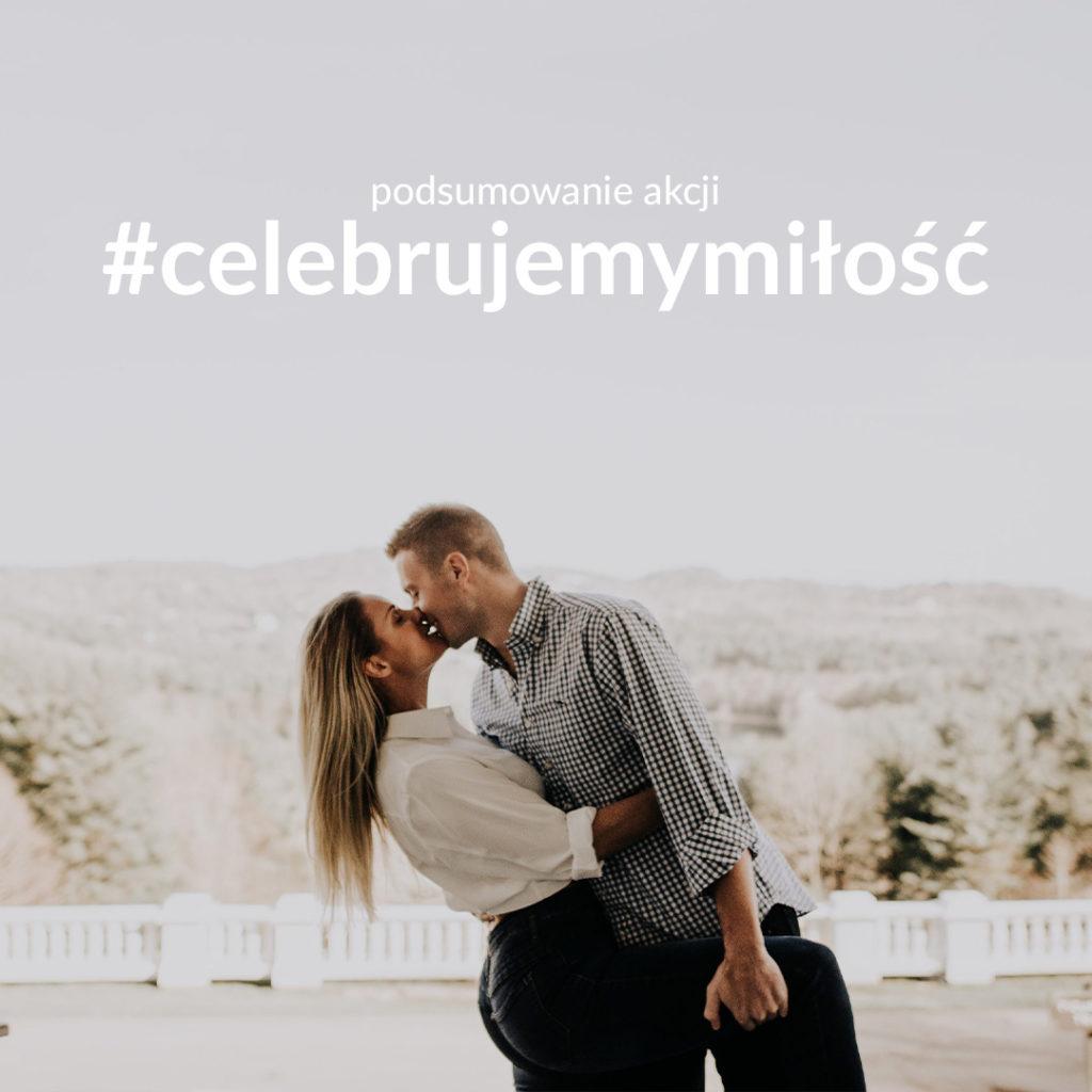 Blogerzy omałżeństwie - akcja #celebrujemymiłość zokazji MTM 2020 - podsumowanie