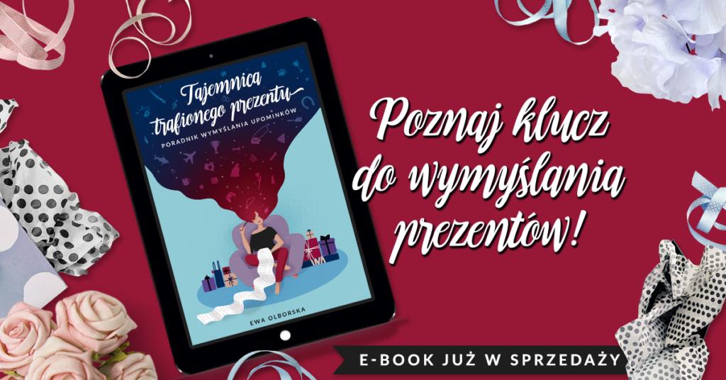 """E-book """"Tajemnica trafionego prezentu"""" - premiera"""